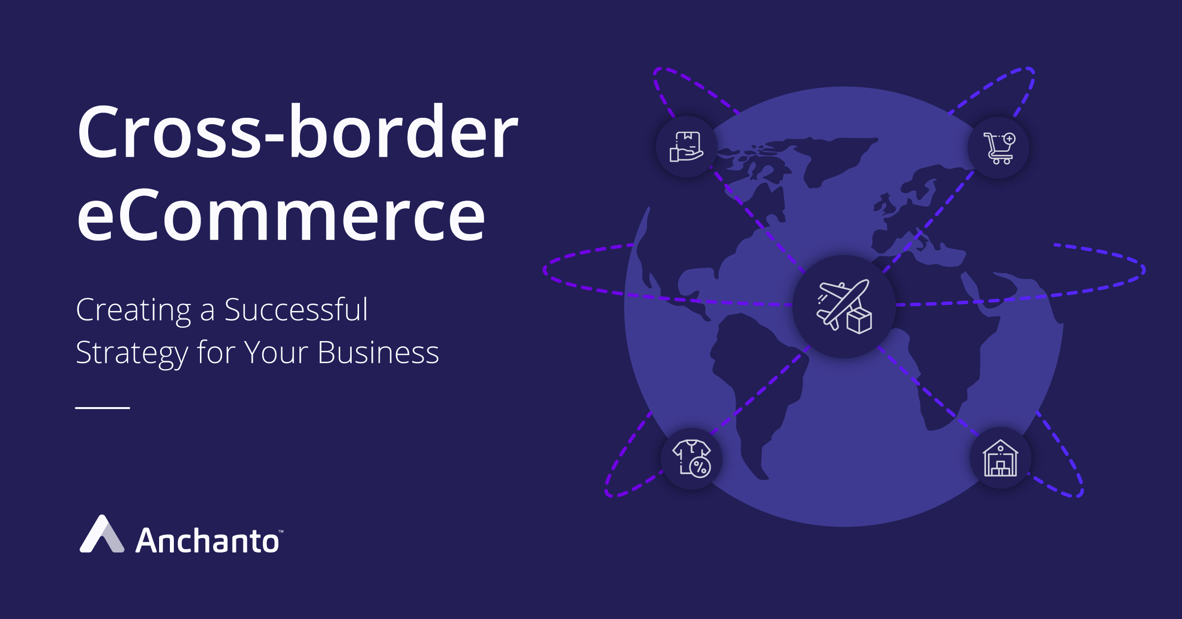 creating_a_successful_cross_border_ecommerce_strategy_for_your_business