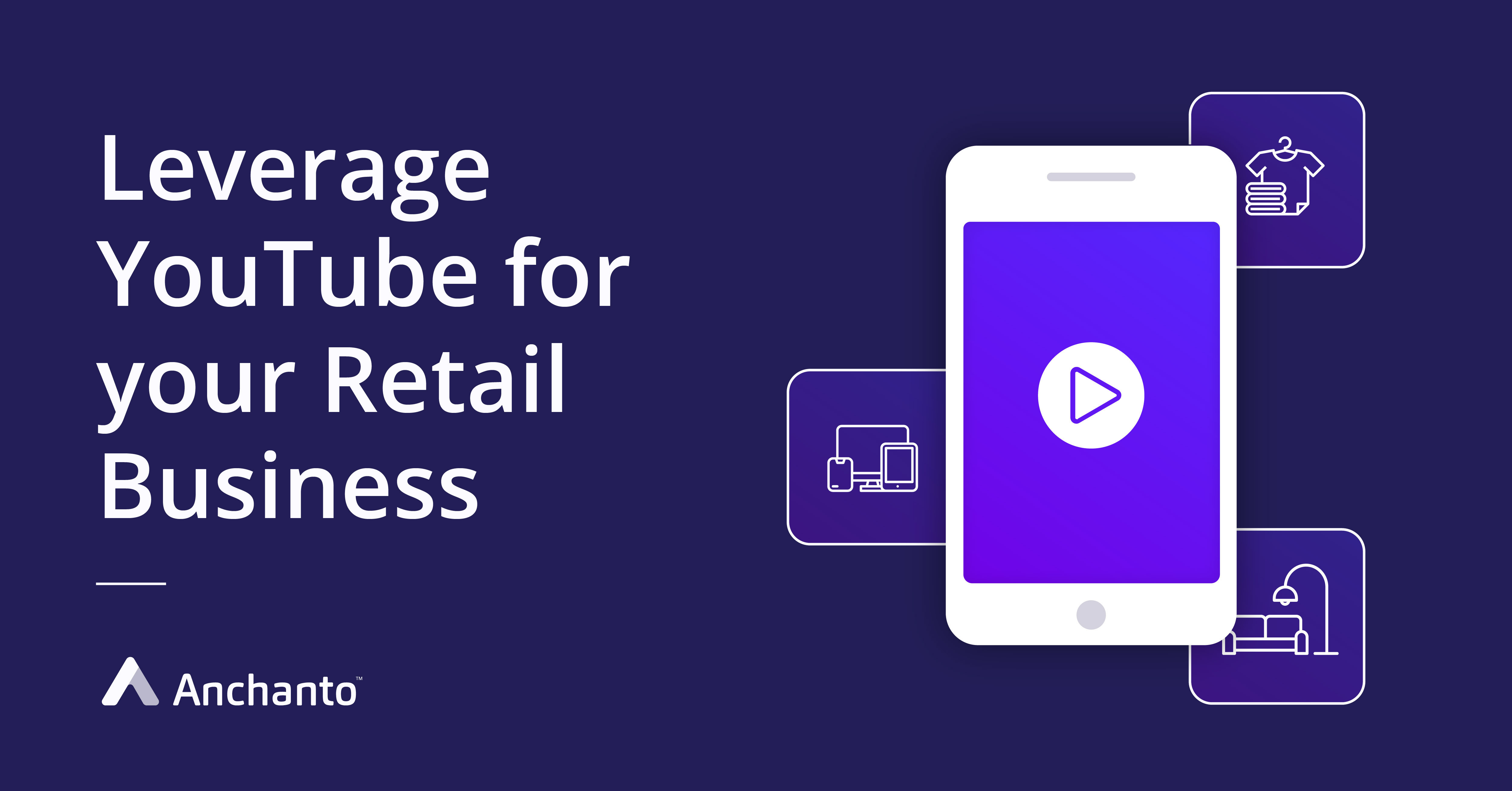 how_to_leverage_youtube_for_retail_business
